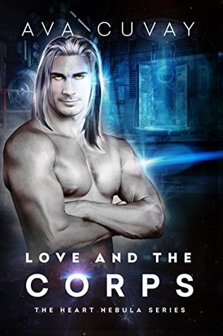 Love and the Corps (The Heart Nebula Series #2)