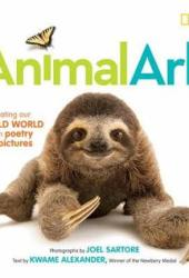 Animal Ark: Celebrating Our Wild World in Poetry and Pictures Book Pdf