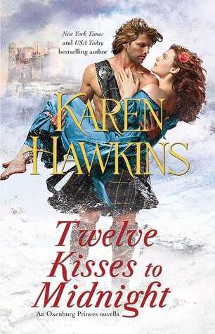 Twelve Kisses To Midnight By Karen Hawkins