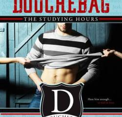 Book Review – The Studying Hours (How To Date A Douchebag #1) by Sara Ney