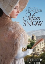 A Place for Miss Snow Pdf Book