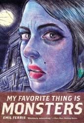 My Favorite Thing Is Monsters, Vol. 1 (My Favorite Thing Is Monsters, #1) Book
