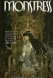 Monstress, Vol. 1: Awakening (Monstress, #1) Book