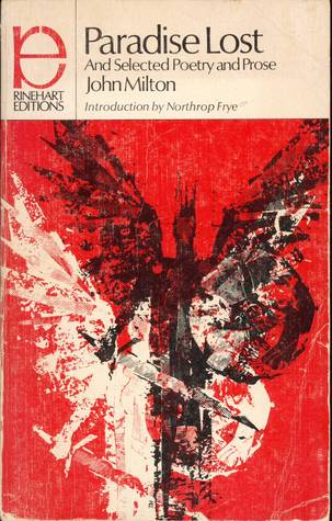 Paradise Lost and Selected Poetry and Prose