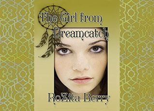 The Girl from Dreamcatch: A Novel