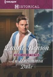 An Uncommon Duke (Secret Lives of the Ton #2) Pdf Book