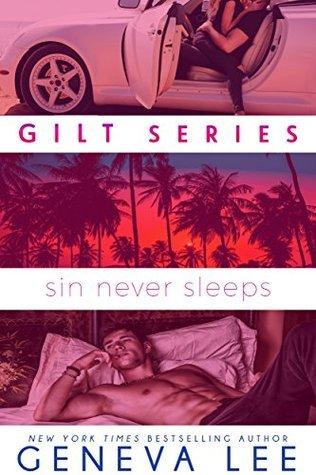 Sin Never Sleeps (Gilt, #2)