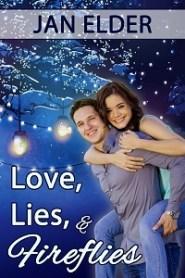 Love, Lies, and Fireflies by Jan Elder
