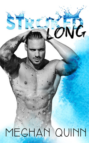 Stroked Long (Stroked, #2)