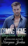 Coming Home: Baytown Boys Series