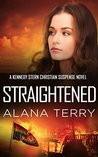 Straightened (Kennedy Stern #4)