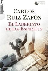 El laberinto de los espíritus (El cementerio de los libros olvidados, #4) Book Pdf