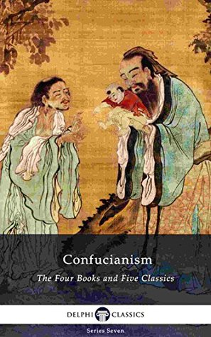 Confucianism: The Four Books and Five Classics