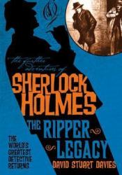 The Further Adventures of Sherlock Holmes: The Ripper Legacy Pdf Book