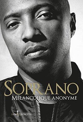 Mélancolique anonyme (NON FICTION)