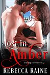Lost in Amber