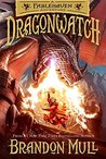 Dragonwatch (Dragonwatch #1)