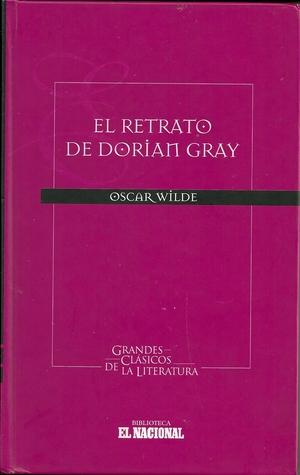 El retrato de Dorian Gray (Grandes Clásicos de la Literatura, Serie II, Vol. #3)