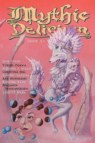 Mythic Delirium Magazine Issue 3.1