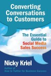 Converting Conversations to Customers by Nicky Kriel