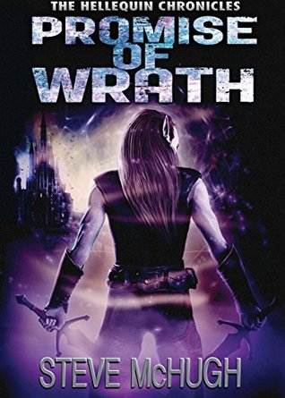 Promise Of Wrath Hellequin Chronicles #6 By Steve McHugh