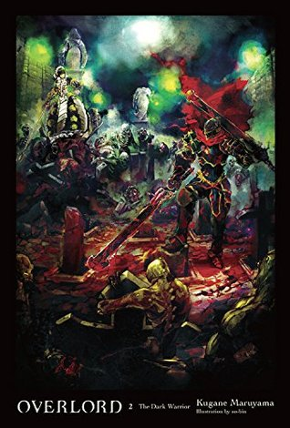 Overlord, Vol. 02: The Dark Warrior Book Cover
