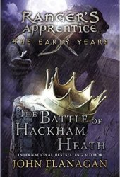 The Battle of Hackham Heath (Ranger's Apprentice: The Early Years #2) Book Pdf