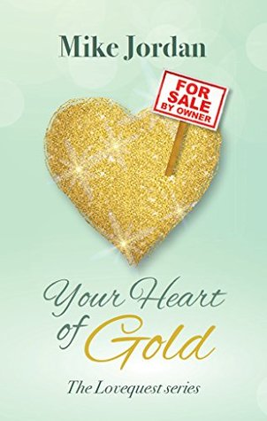 Your Heart of Gold: The Lovequest series