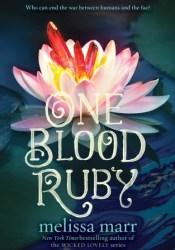 One Blood Ruby (Seven Black Diamonds, #2) Pdf Book