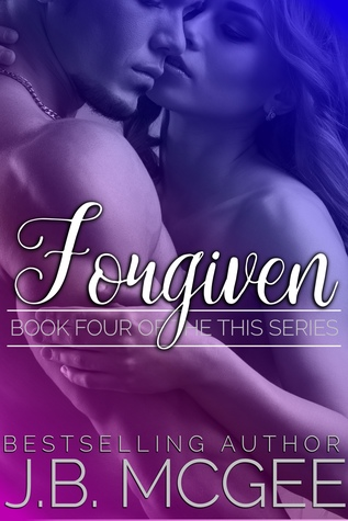Forgiven (This, #4)