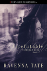 Irrefutable (Tortured Love #2)