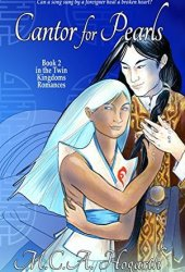 Cantor for Pearls (Twin Kingdoms Romances, #2) Book