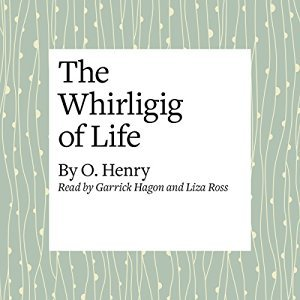 The Whirligig of Life