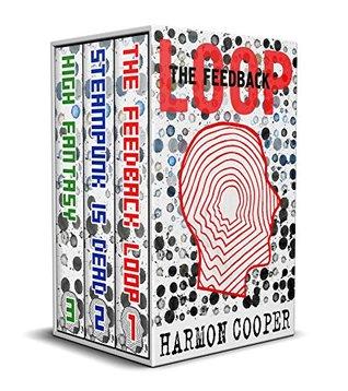 The Feedback Loop Box Set 1-3 (The Feedback Loop #1-3)