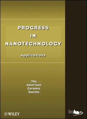 Progress in Nanotechnology: Applications