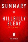 Summary of Hillbilly Elegy: by J.D. Vance | Includes Analysis