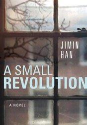 A Small Revolution Pdf Book