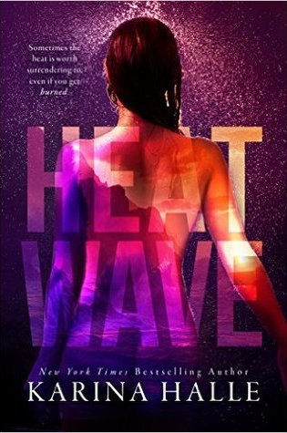 BLOG TOUR:  Heat Wave by Karina Halle