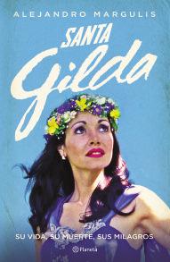 Santa Gilda: Su Vida, Su Muerte, Sus Milagros