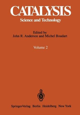Catalysis: Science and Technology, Vol. 2