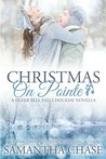 Christmas On Pointe: A Silver Bell Falls Holiday Novella
