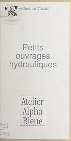 Petits ouvrages hydrauliques