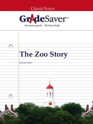 GradeSaver (TM) ClassicNotes: The Zoo Story