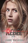 Rebel (Recoil Trilogy #3)