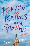 Forks, Knives, and Spoons by Leah DeCesare