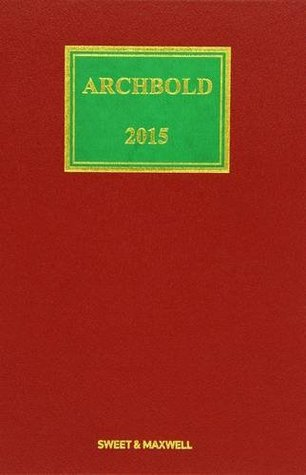Archbold: Criminal Pleading, Evidence and Practice 2015
