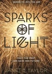 Sparks of Light (Into the Dim, #2) Pdf Book