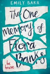 The One Memory of Flora Banks Book