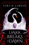 Dark Breaks the Dawn (Untitled, #1)