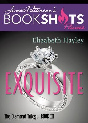 Exquisite (Diamond Trilogy #3)